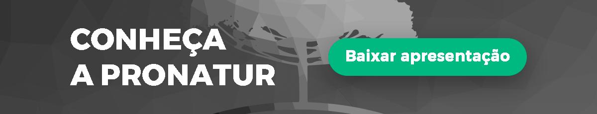 Baixe nossa apresentação e conheça mais sobre a Pronatur | Baixar apresentação | Pronatur